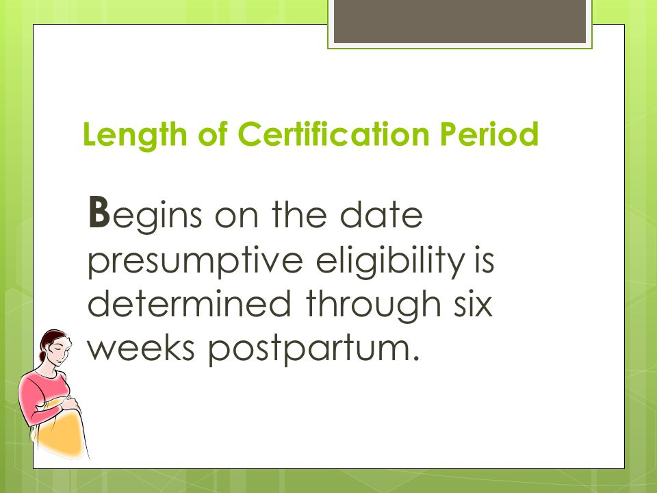Length of Certification Period