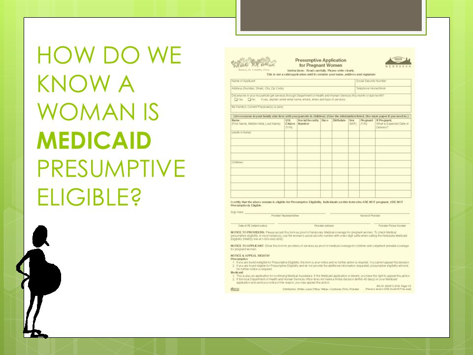 HOW DO WE KNOW A WOMAN IS MEDICAID PRESUMPTIVE ELIGIBLE