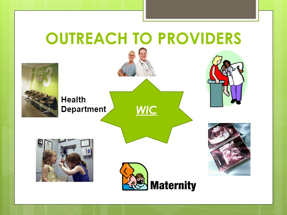 OUTREACH TO PROVIDERS WIC Health Department