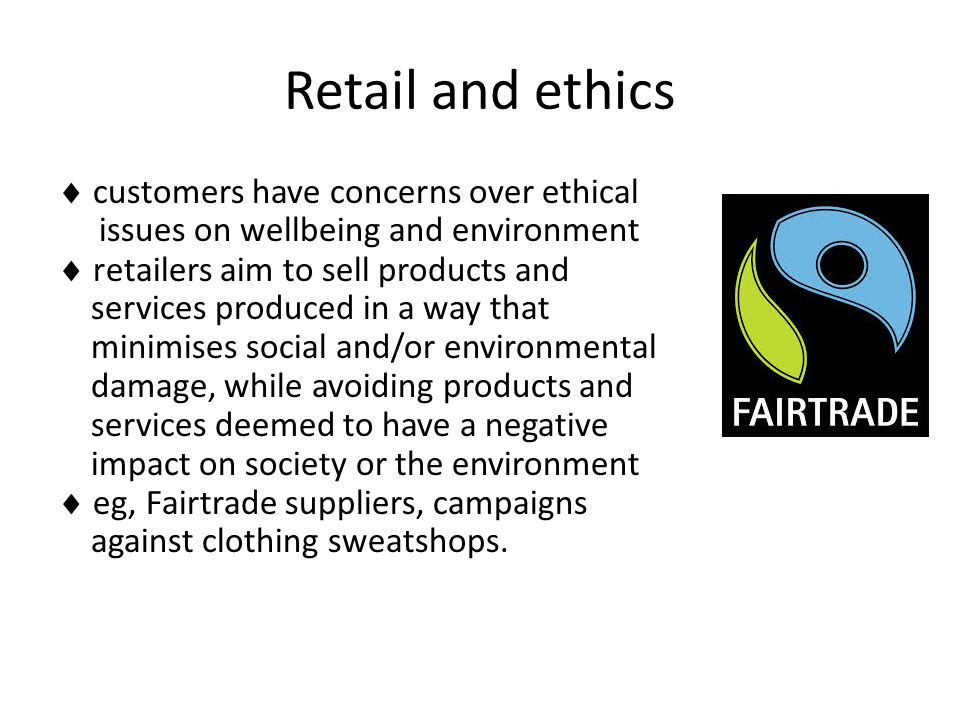 Retail and ethics