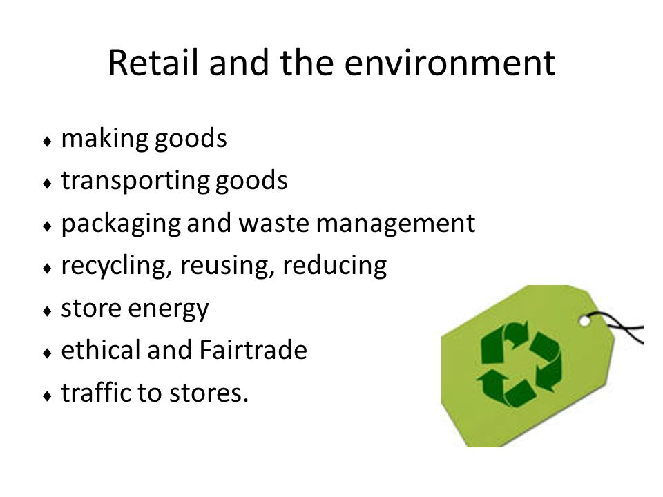 Retail and the environment