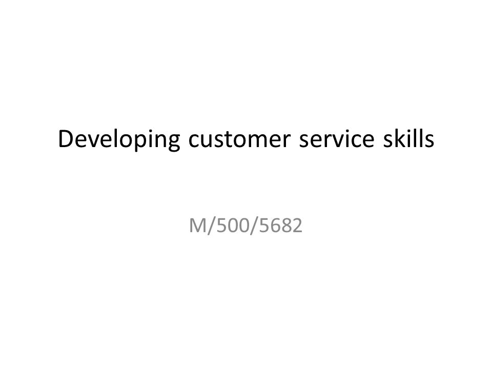 Developing customer service skills