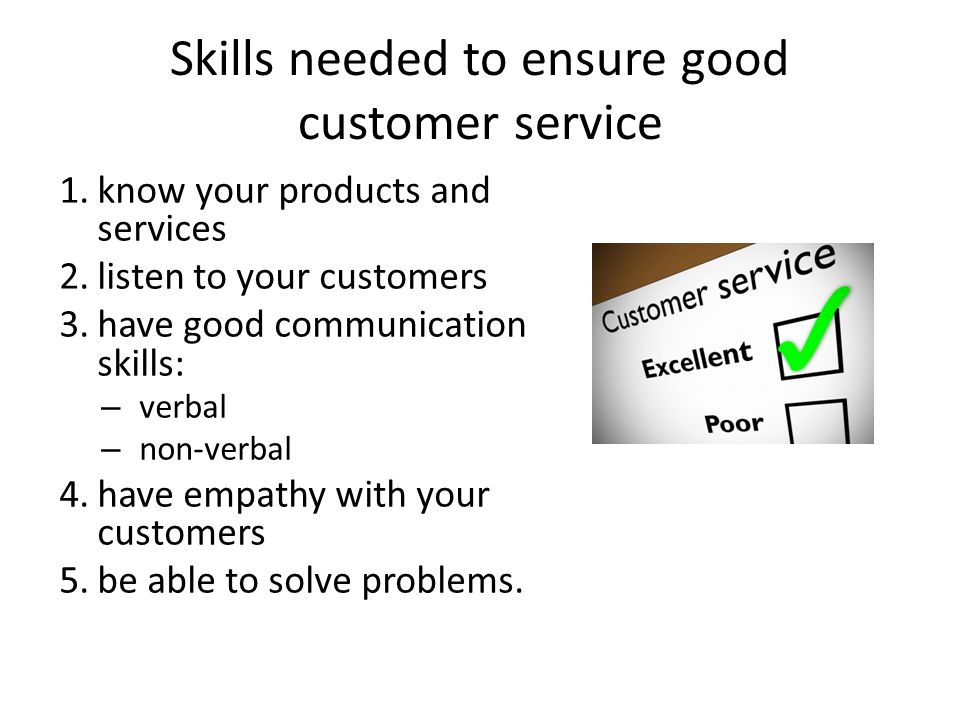 Skills needed to ensure good customer service