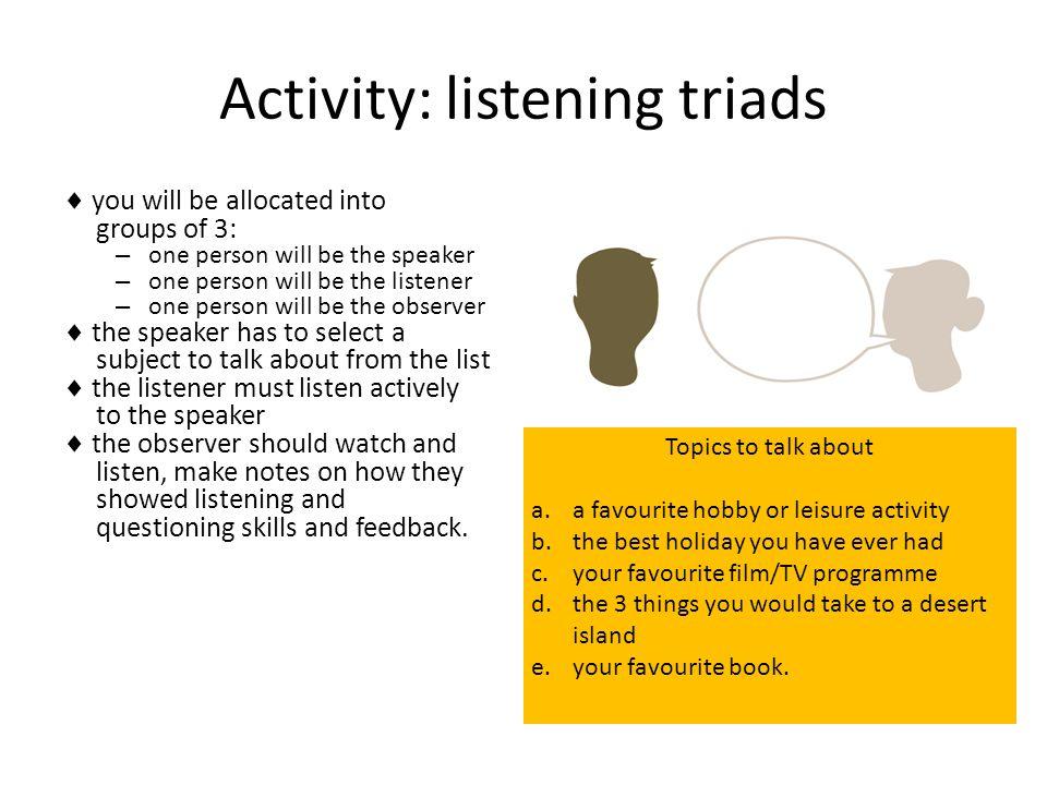 Activity: listening triads