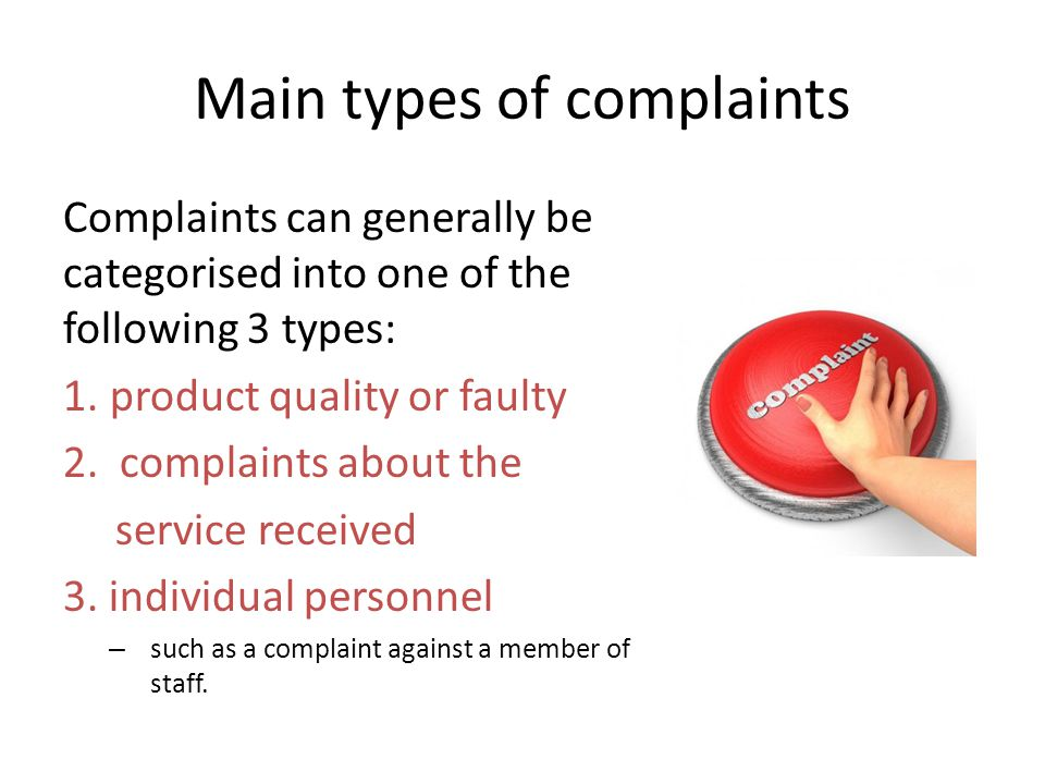 Main types of complaints