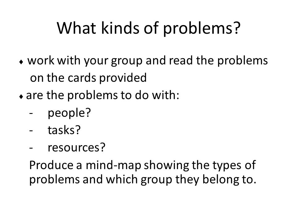 What kinds of problems on the cards provided - people - tasks