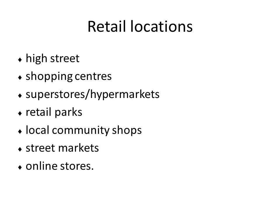 Retail locations  high street  shopping centres