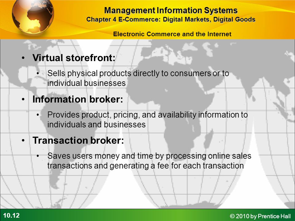 Virtual storefront: Information broker: Transaction broker: