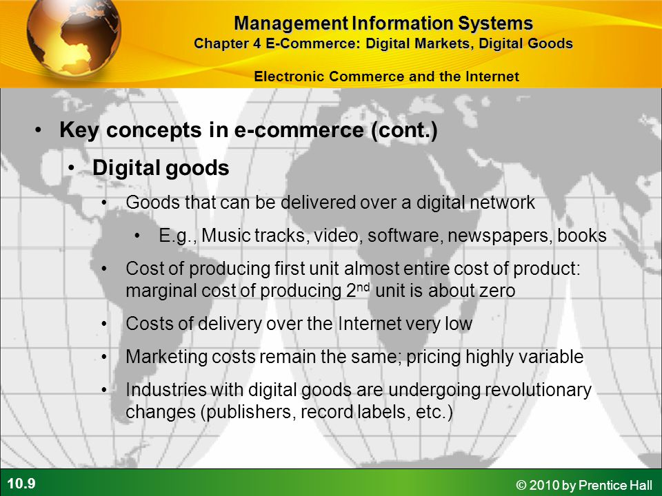 Key concepts in e-commerce (cont.) Digital goods