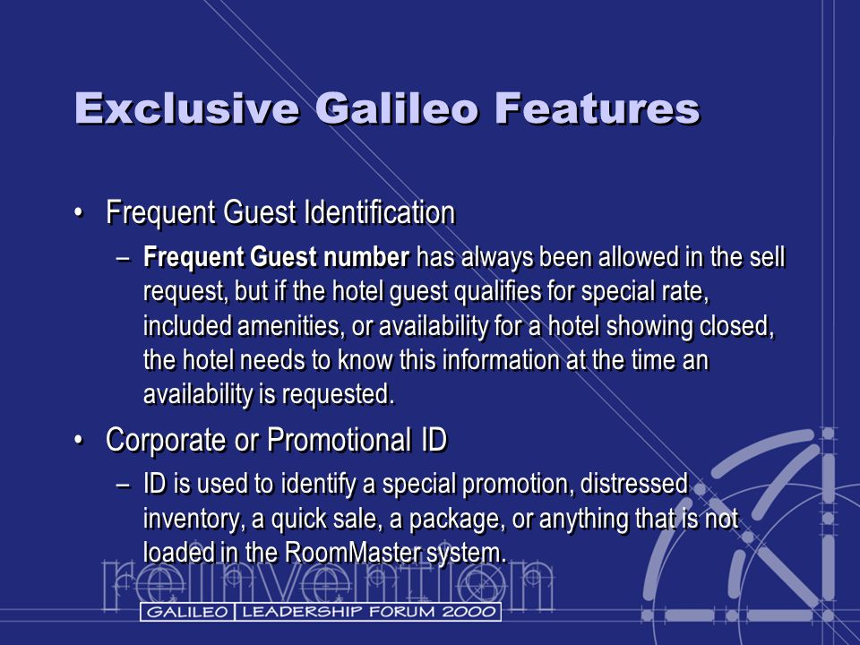 Exclusive Galileo Features