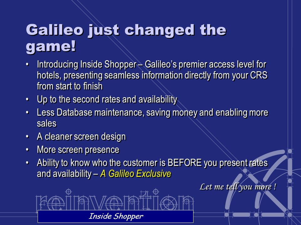 Galileo just changed the game!