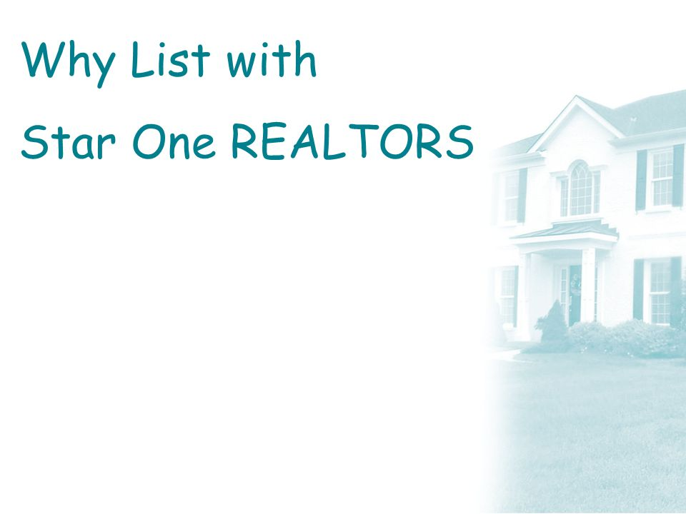 Why List with Star One REALTORS