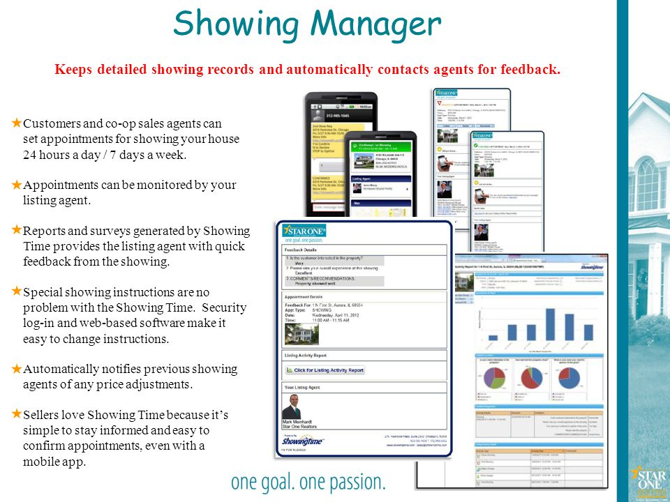 Showing Manager Keeps detailed showing records and automatically contacts agents for feedback.