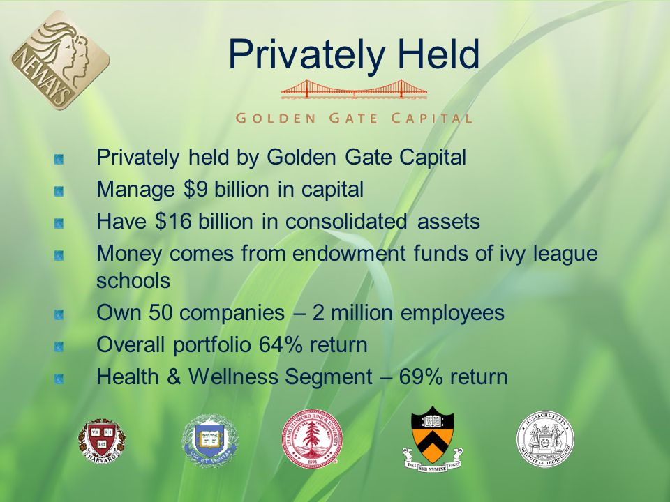 Privately Held Privately held by Golden Gate Capital