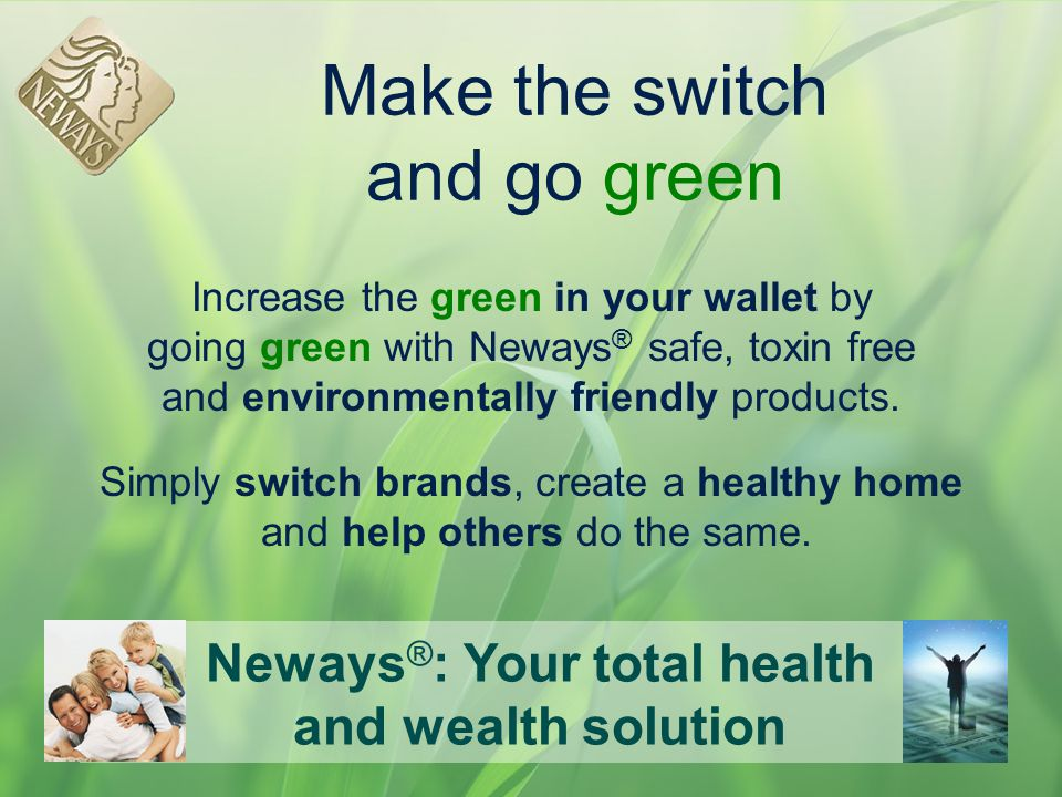 Make the switch and go green