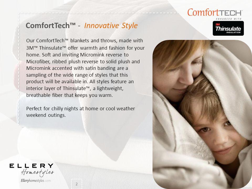 ComfortTech™ - Innovative Style