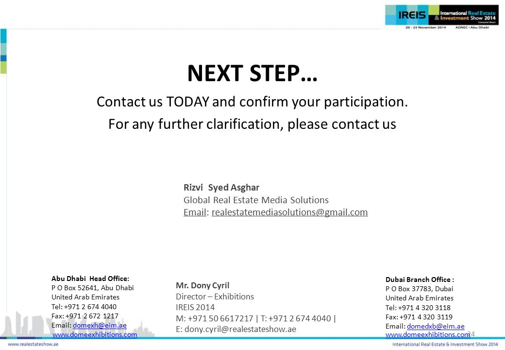 NEXT STEP… Contact us TODAY and confirm your participation.