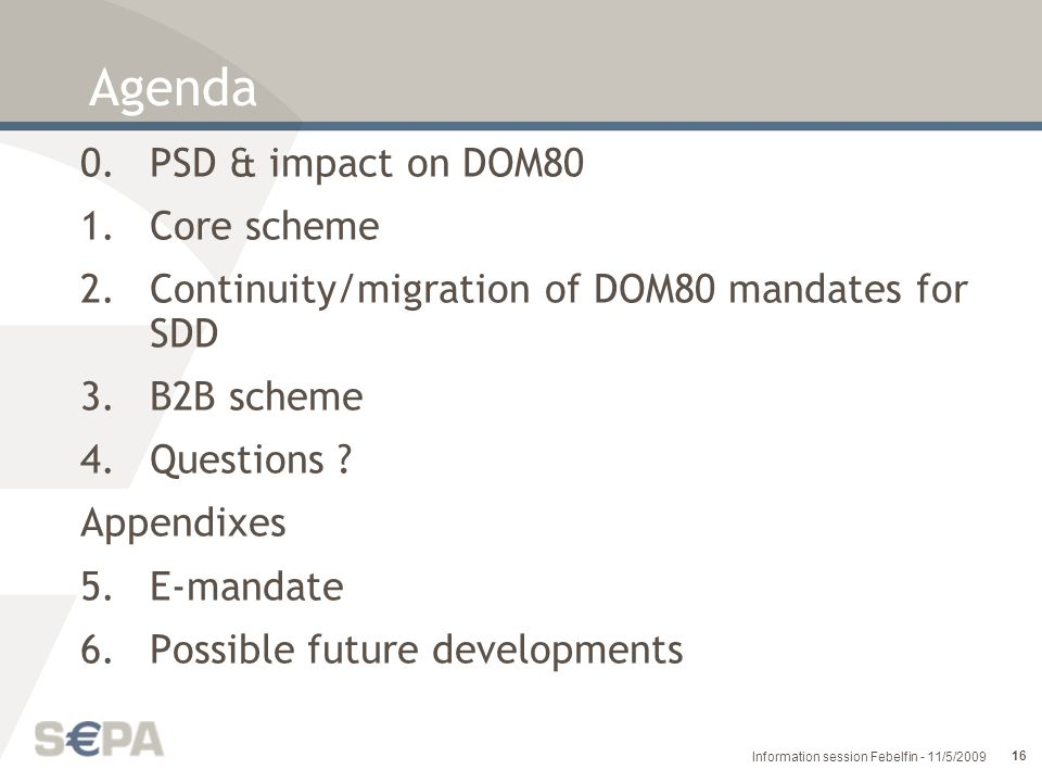 Agenda 0. PSD & impact on DOM80 Core scheme