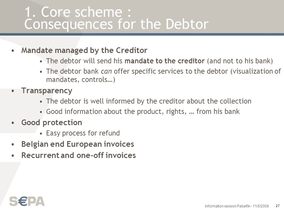 1. Core scheme : Consequences for the Debtor