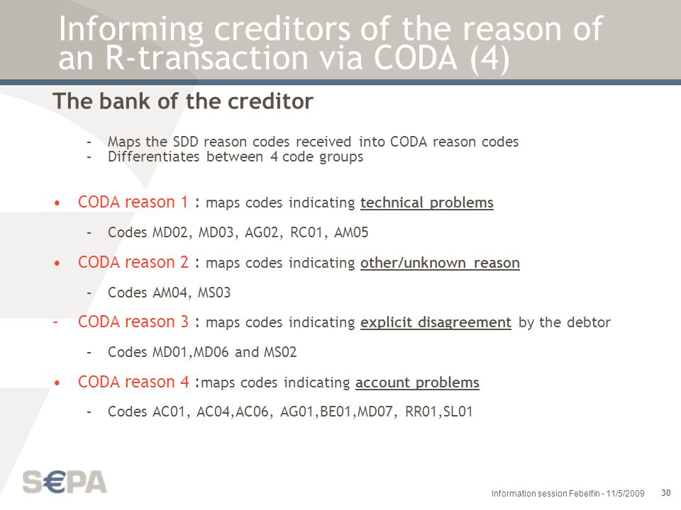 Informing creditors of the reason of an R-transaction via CODA (4)