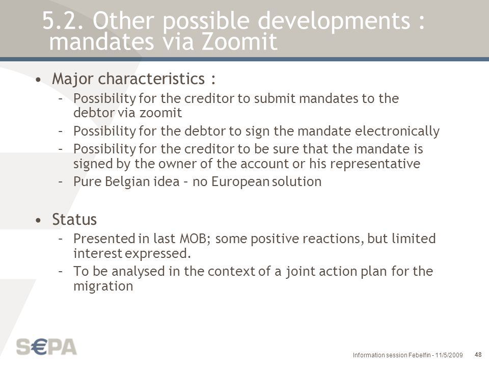 5.2. Other possible developments : mandates via Zoomit