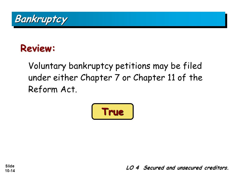 Bankruptcy Review: True