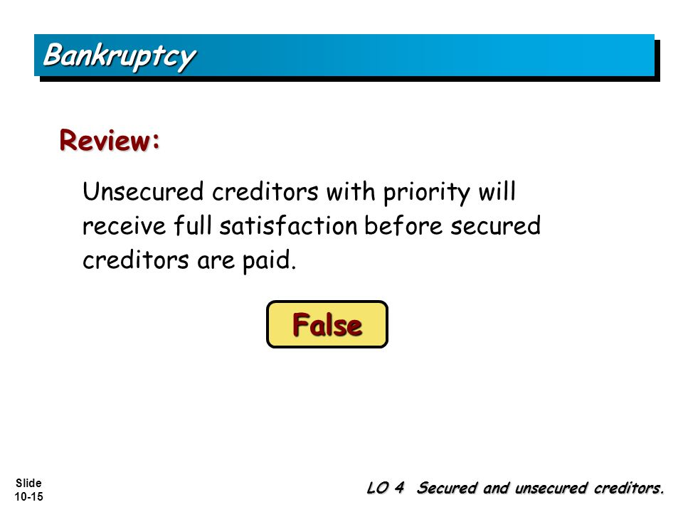 Bankruptcy Review: False