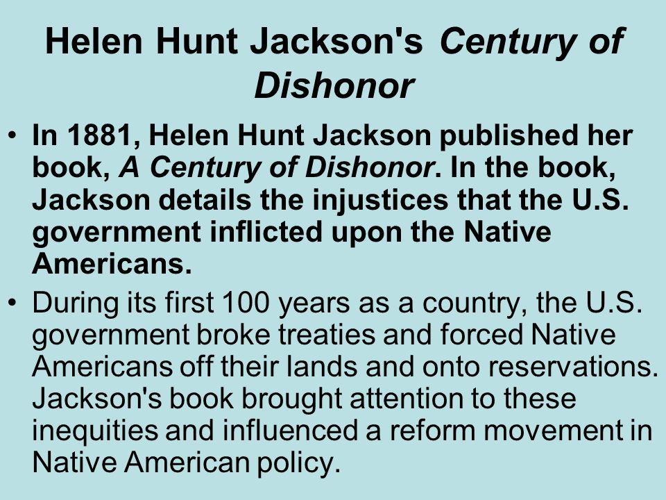 Helen Hunt Jackson s Century of Dishonor