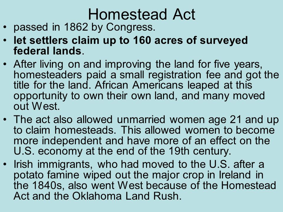 Homestead Act passed in 1862 by Congress.