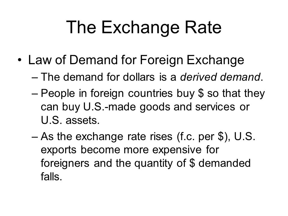 The Exchange Rate Law of Demand for Foreign Exchange