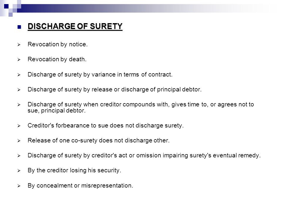 DISCHARGE OF SURETY Revocation by notice. Revocation by death.