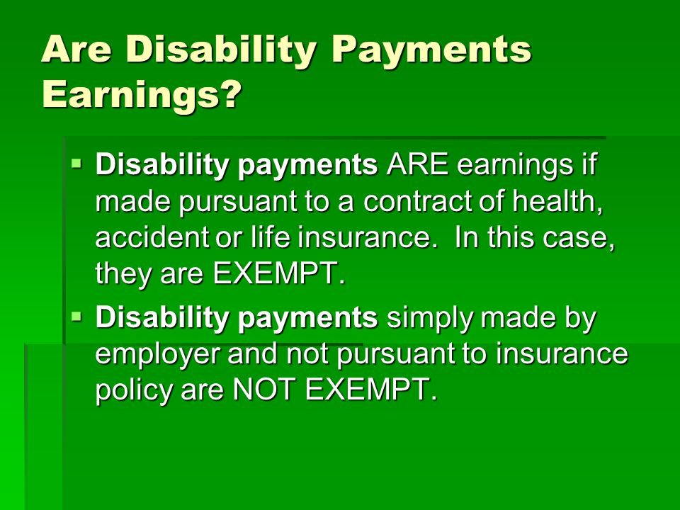 Are Disability Payments Earnings