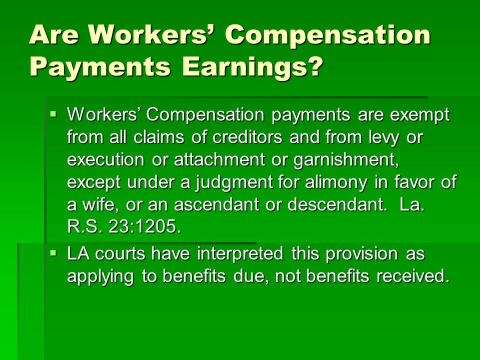 Are Workers' Compensation Payments Earnings