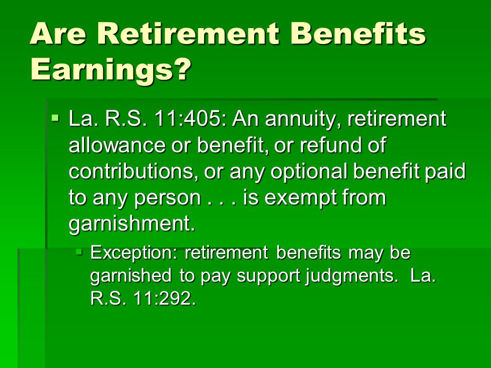 Are Retirement Benefits Earnings