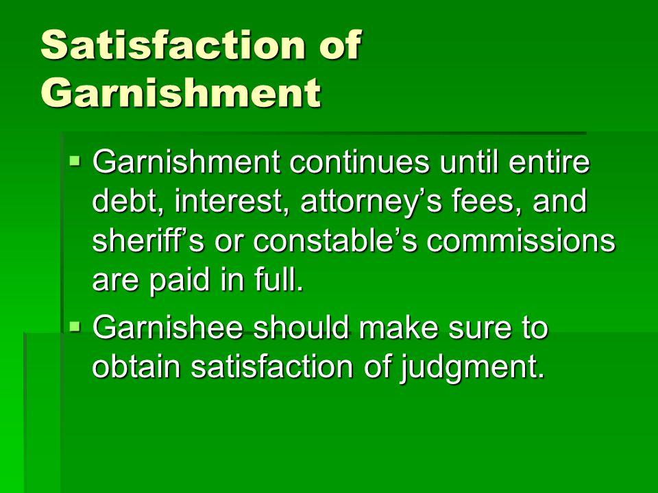Satisfaction of Garnishment