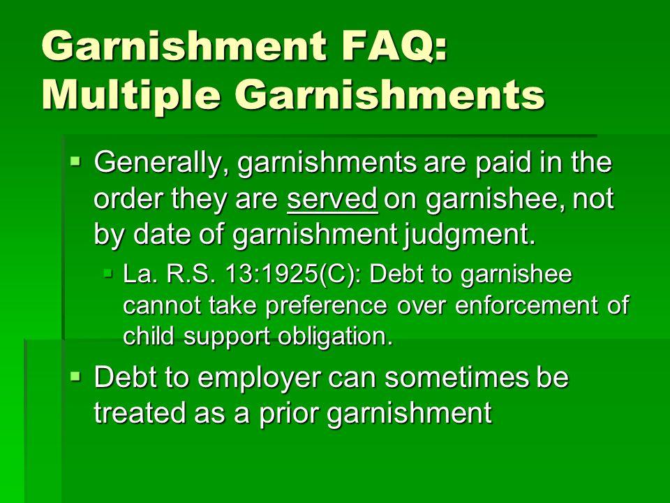 Garnishment FAQ: Multiple Garnishments