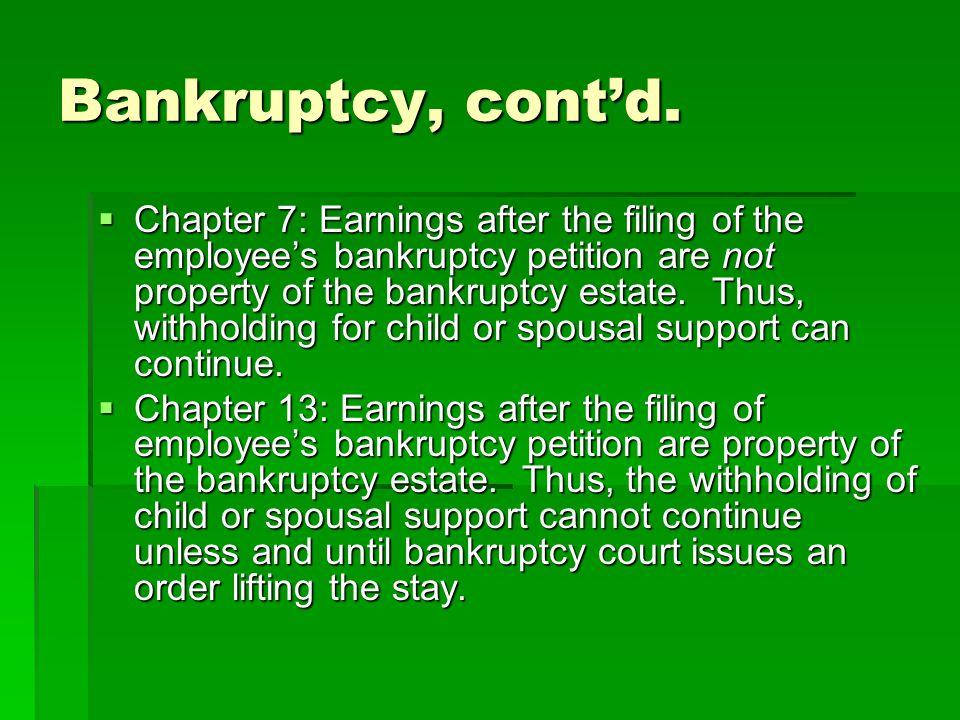 Bankruptcy, cont'd.