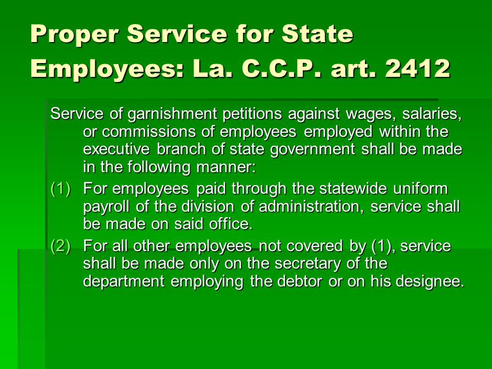 Proper Service for State Employees: La. C.C.P. art. 2412