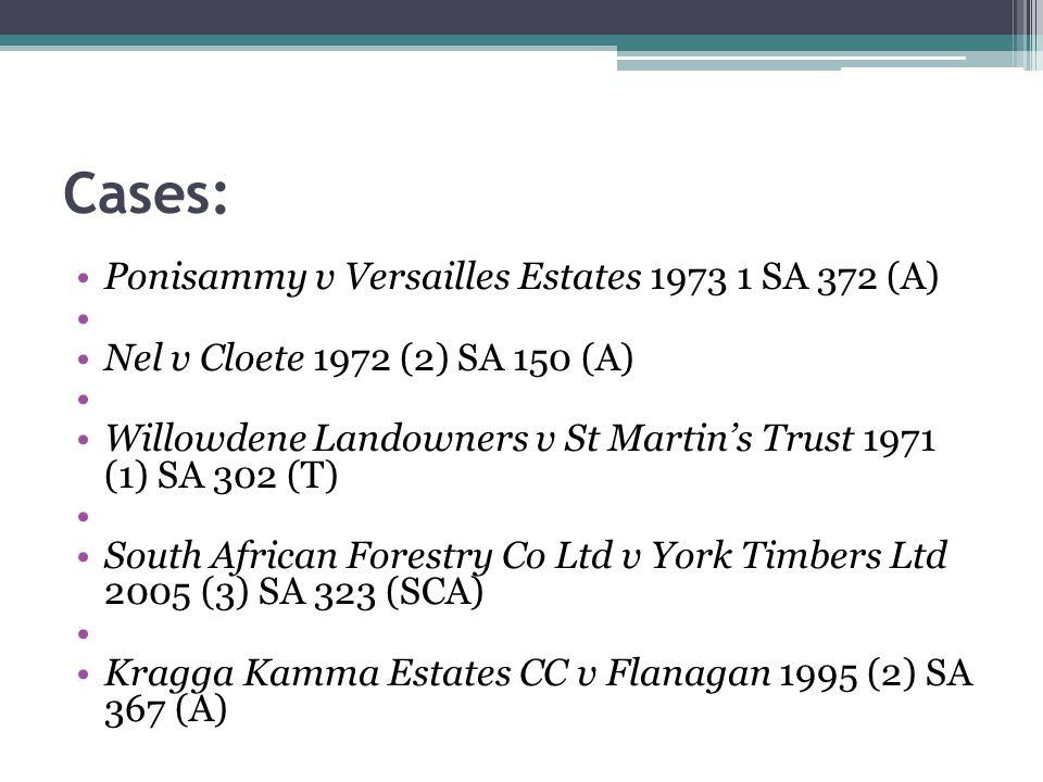 Cases: Ponisammy v Versailles Estates 1973 1 SA 372 (A)