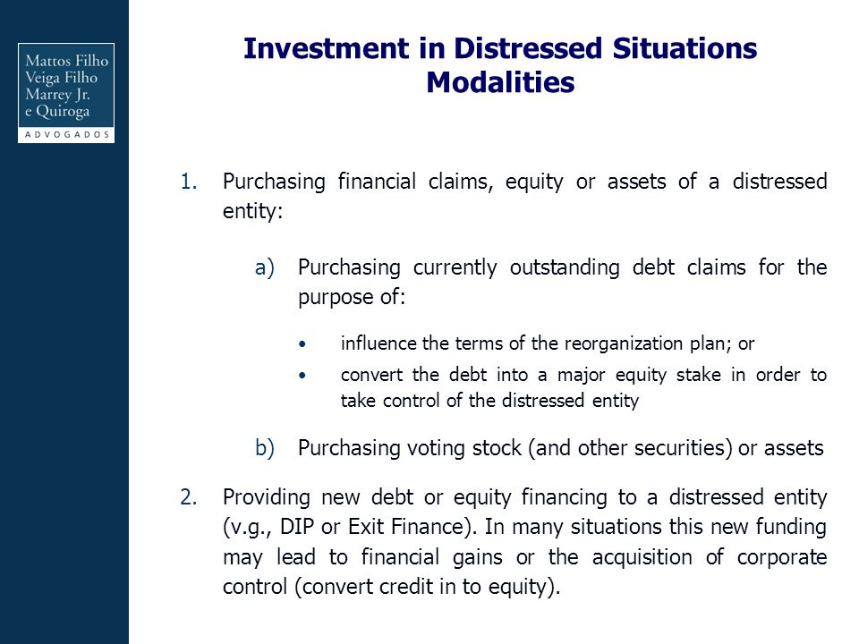 Investment in Distressed Situations Modalities