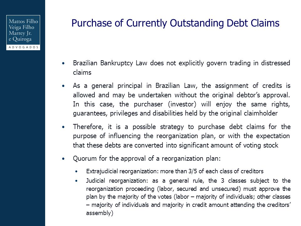 Purchase of Currently Outstanding Debt Claims