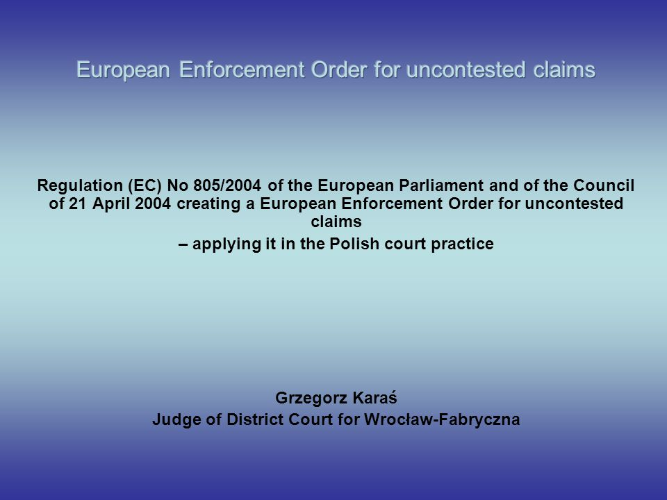 European Enforcement Order for uncontested claims