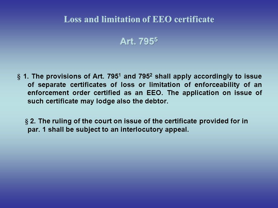 Loss and limitation of EEO certificate Art. 7955