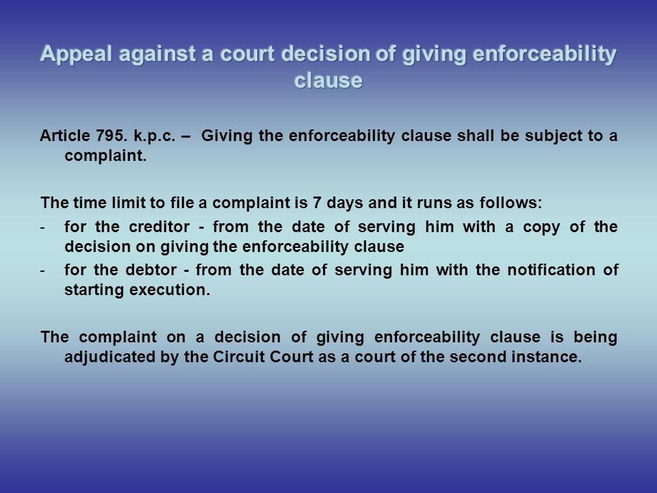 Appeal against a court decision of giving enforceability clause