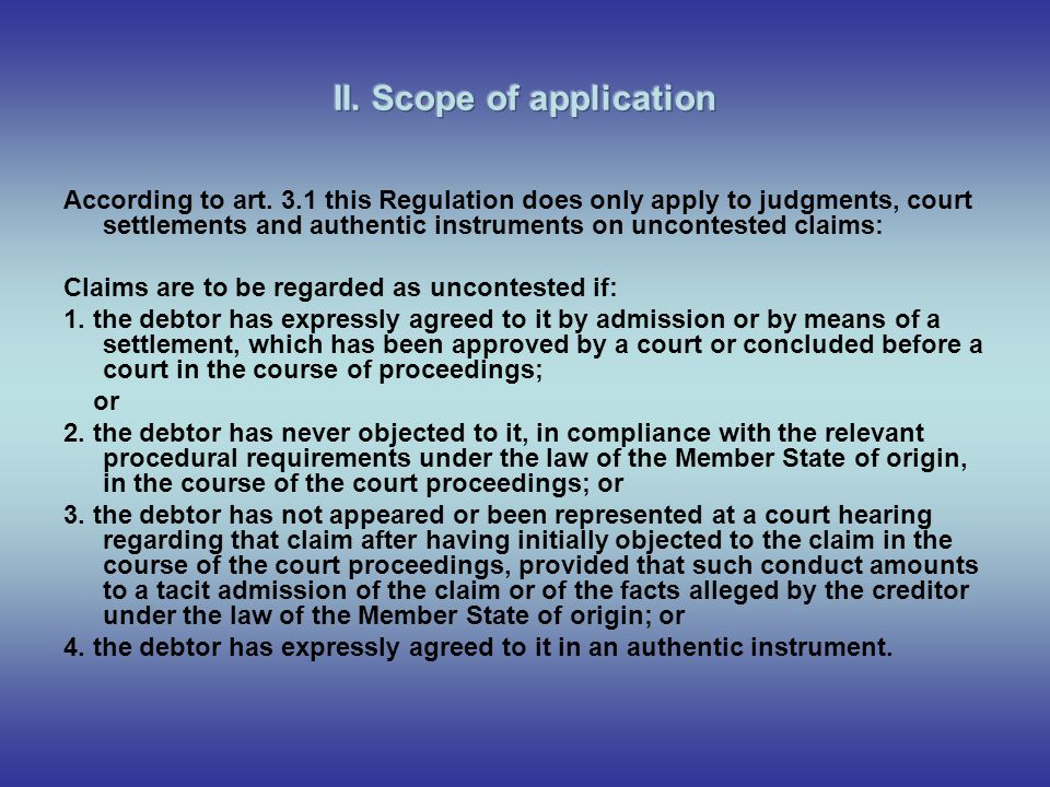 II. Scope of application