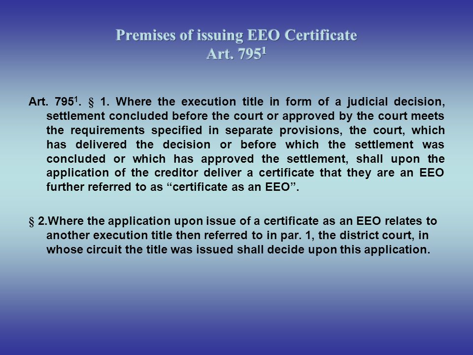 Premises of issuing EEO Certificate Art. 7951