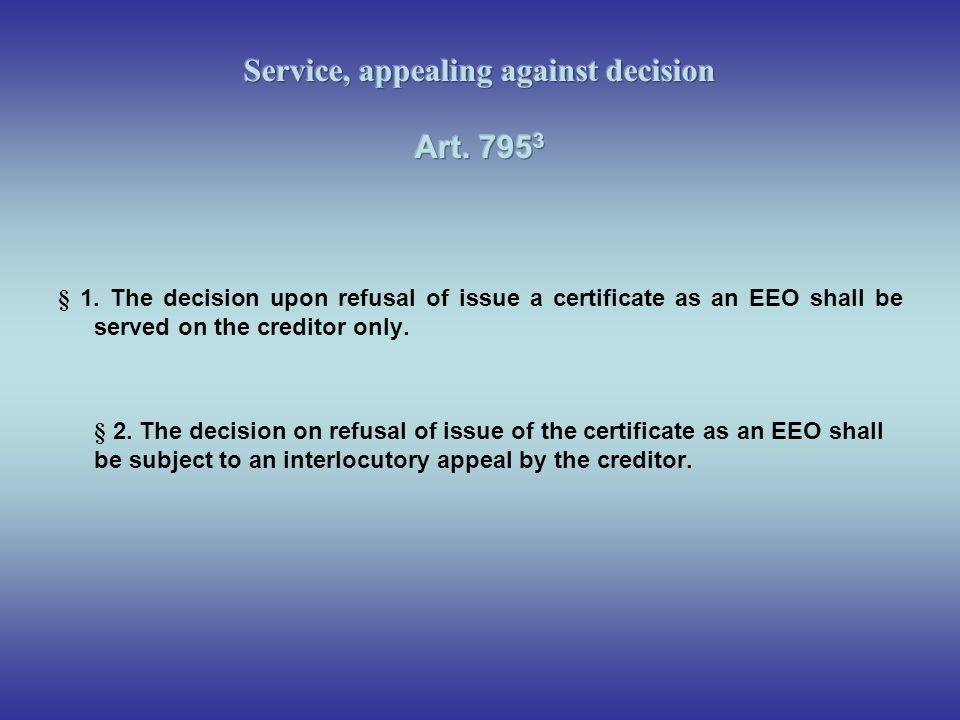Service, appealing against decision Art. 7953