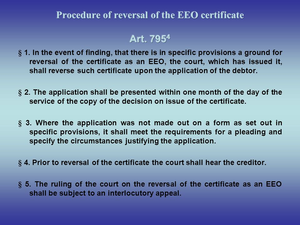 Procedure of reversal of the EEO certificate Art. 7954
