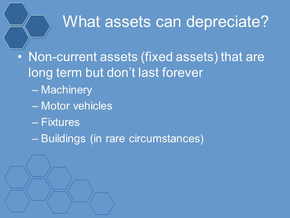 What assets can depreciate