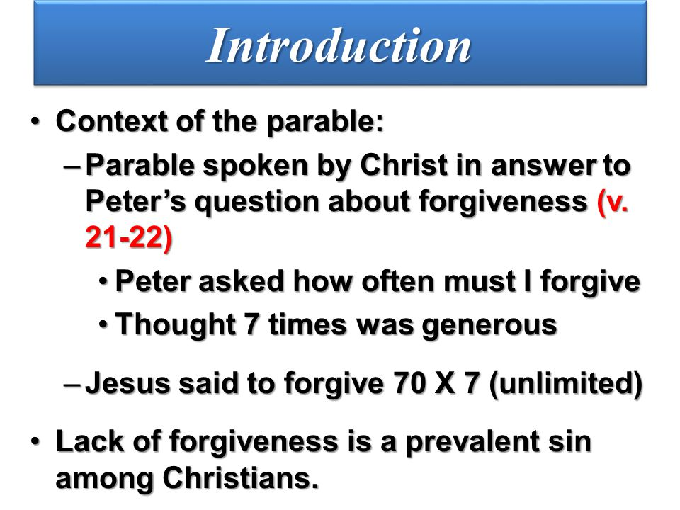 Introduction Context of the parable: